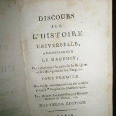 Libros antiguos: BOSSUET, JACQUES-BÉNIGNE: DISCOURS SUR L´HISTOIRE UNIVERSELLE, A MONSEIGNEUR LE DAUPHIN; POUR EXPLIQ. Lote 37334126