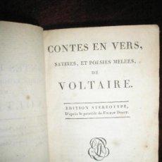 Libros antiguos: VOLTAIRE: CONTES EN VERS, SATIRES, ET POESIES DE VOLTAIRE (1800). Lote 37335546