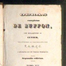 Libros antiguos: OBRAS COMPLETAS DE BUFFON. TOMOS XLI+XLII+XLIII. 3 TOMOS EN UN VOLUMEN. HISTORIA DE LAS AVES. Lote 37336292