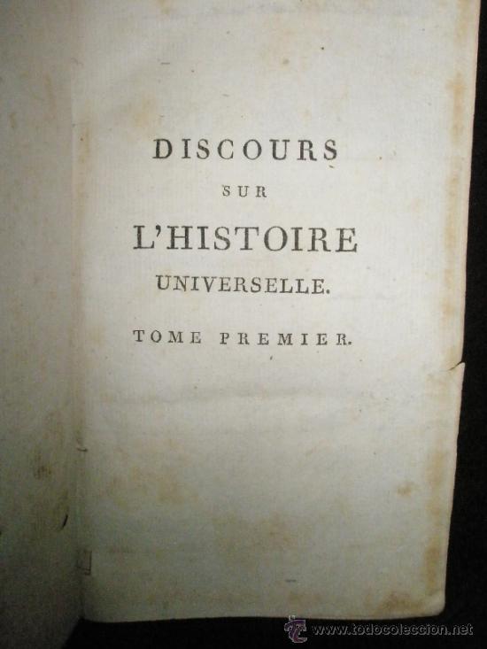 Libros antiguos: BOSSUET, Jacques-Bénigne: Discours sur l´histoire universelle, a Monseigneur Le Dauphin; pour expliq - Foto 2 - 37334126