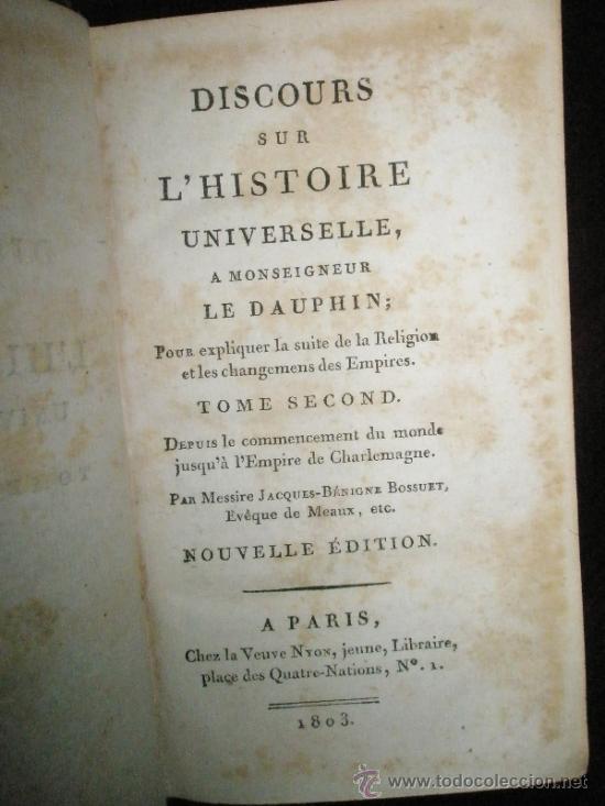 Libros antiguos: BOSSUET, Jacques-Bénigne: Discours sur l´histoire universelle, a Monseigneur Le Dauphin; pour expliq - Foto 3 - 37334126