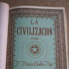 Libros antiguos: LA CIVILIZACIÓN EN SUS MANIFESTACIONES ARTÍSTICAS, CIENTÍFICAS Y LITERARIAS EN TODO EL MUNDO,.... Lote 37350096
