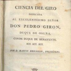 Libros antiguos: MARTIN BROUSSEIN. CIENCIA DEL GIRO. MADRID 1805. IMPRENTA IBARRA. LIBRO ANTIGUO. BOLSA ECONOMIA.. Lote 37341576