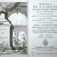 Alte Bücher - Libro antiguo. Escuela de a Caballo.Conocimiento, instrucción conservación del Caballo. 1786.Láminas - 37341547