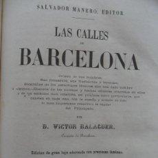 Libros antiguos: LAS CALLES DE BARCELONA. VICTOR BALAGUER. SALVADOR MANERO, EDITOR. BARCELONA, 1865. Lote 37382865