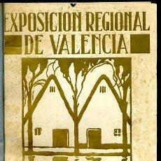 Libros antiguos: LIBRO EXPOSICION REGINAL VALENCIANA , VALENCIA 1909 ,THOMAS TRENOR , ORIGINAL. Lote 37398548