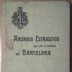 Libros antiguos: ANUARIO ESTADISTICO DE BARCELONA AÑO VI 1907. PLANO PUERTO DE BARCELONA. Lote 37408860
