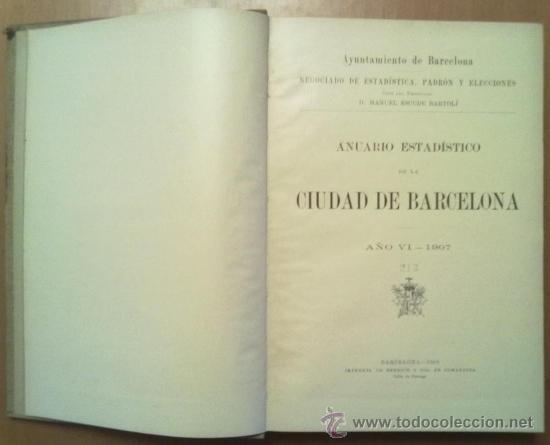 Libros antiguos: ANUARIO ESTADISTICO DE BARCELONA AÑO VI 1907. PLANO PUERTO DE BARCELONA - Foto 3 - 37408860
