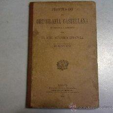 Libros antiguos: PRONTUARIO DE ORTOGRAFIA CASTELLANA DE LA REAL ACADEMIA ,EDICION DE 1913. Lote 37415485
