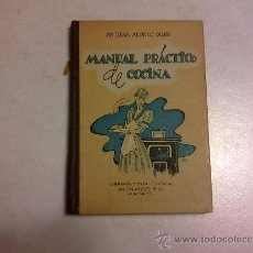 Libri antichi: MANUAL PRACTICO DE COCINA DE M.LUISA ALONSO DURO. Lote 37415490
