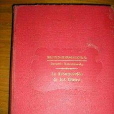 Libros antiguos: LA RESURRECCION DE LOS DIOSES (LA NOVELA DE DA VINCI), POR D. MERESHKOWSKY - SOPENA - ESPAÑA - RARO!. Lote 37415527