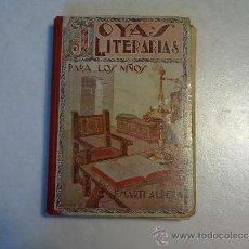 Libros antiguos: LIBRO ANTIGUO JOYAS DE LA LITERATURA ,PARA LOS NIÑOS DE F. MARTI ALPERA. Lote 204332632