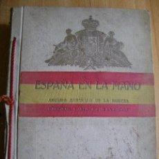 Alte Bücher - Álvarez. ESPAÑA EN LA MANO ANUARIO ILUSTRADO DE LA RIQUEZA INDUSTRIAL Y ARTISTICA DE LA NACION. 1926 - 37473769