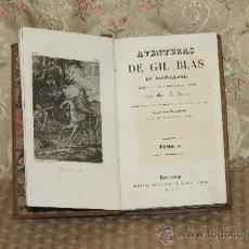 Libros antiguos: 3315- AVENTURAS DE GIL BLAS DE SANTILLANA. LE SAGE. IMP GORCHS. 1836. TOMO I.. Lote 37487292