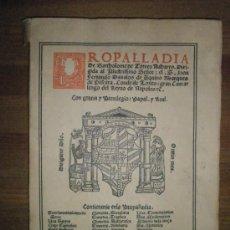Libros antiguos: TORRES NAHARRO, B.: PROPALADIA (1517 PERO 1936). Lote 37506254