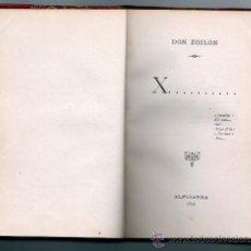 Libros antiguos: DON ZOILÓN X ...... ALPUJARRA 1892 ( JOSÉ CASTRO Y SERRANO MANUEL FERNÁNDEZ Y GONZÁLEZ). Lote 37508788