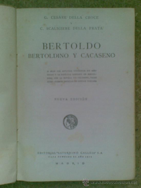 Libros antiguos: Bertoldo, Bertoldino y Cacaseno (ca.1910) / Cesare della Croce, Scaligiere della Frata. Ed. Calleja. - Foto 4 - 37518818