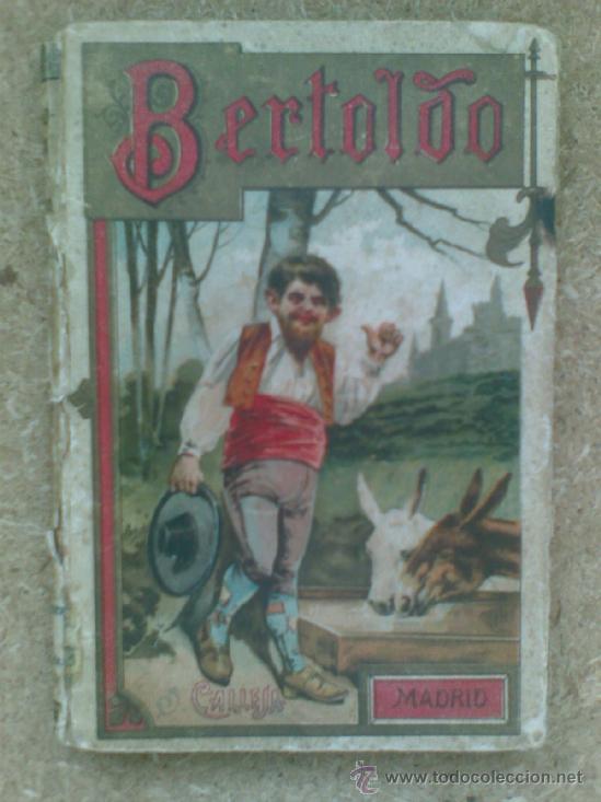 BERTOLDO, BERTOLDINO Y CACASENO (CA.1910) / CESARE DELLA CROCE, SCALIGIERE DELLA FRATA. ED. CALLEJA. (Libros antiguos (hasta 1936), raros y curiosos - Literatura - Narrativa - Otros)