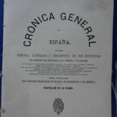 Libros antiguos: CASTELLÓN DE LA PLANA - CRÓNICA GENERAL DE ESPAÑA.. Lote 37520766