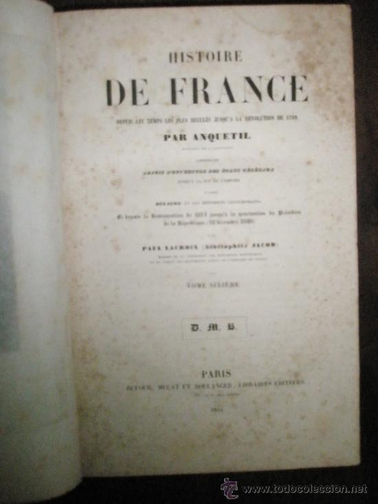 Libros antiguos: ANQUETIL: Histoire de France depuis les temps les plus reculés jusqu´a la Revolution de 1789 (1852-1 - Foto 6 - 37681853