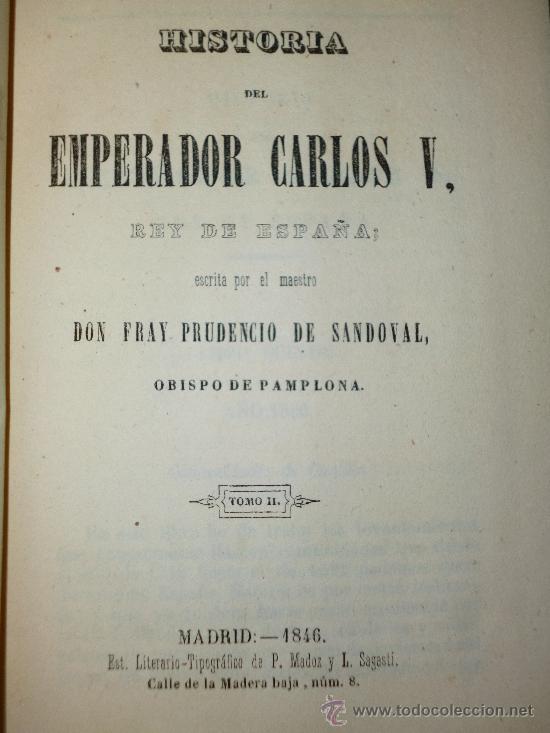 HISTORIA DEL EMPERADOR CARLOS V. TOMO II. (1846) (Libros Antiguos, Raros y Curiosos - Historia - Otros)