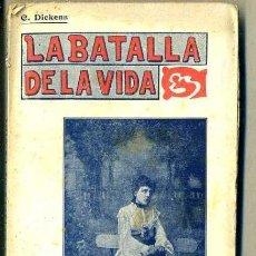 Libros antiguos: DICKENS : LA BATALLA DE LA VIDA (VIDA LITERARIA, C. 1900). Lote 37597379