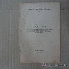 Libros antiguos: SINDICATO AGRÍCOLA CATÓLICO - ESTATUTOS- MONDOÑEDO AÑO 1928. Lote 53924824