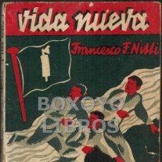 Libros antiguos: FRANCESCO FAUSTO NITTI. FUGADOS DEL INFIERNO FASCISTA. VERSIÓN CASTELLANA DE MANUEL PUMAREGA. 1933. Lote 37635684