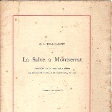 Libros antiguos: LA SALVE A MONTSERRAT - G.A.TELL LAFONT - BARCELONA 1895 - BIBLIOFILIA. Lote 37628488