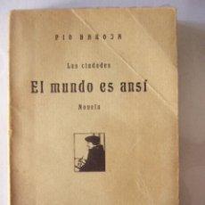 Libros antiguos: EL MUNDO ES ANSÍ. LAS CIUDADES. PIO BAROJA. ED. RAFAEL CARO, 1919. 261 PP.. Lote 37653903