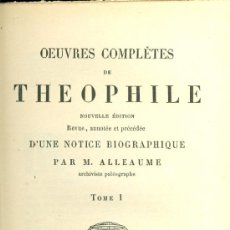 Libros antiguos: THEOPHILE. OEUVRES COMPLÈTES. 2 VOL. PARÍS, 1854-1855. GRAN PAPEL. MUY CUIDADA EDICIÓN. FRANCÉS. Lote 37696096