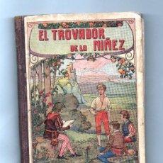 Livres anciens: EL TROVADOR DE LA NIÑEZ DE 1916. Lote 37756128