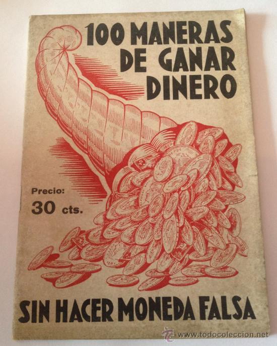 100 MANERAS DE GANAR DINERO .ESTIMULO BARCELONA (Libros Antiguos, Raros y Curiosos - Ciencias, Manuales y Oficios - Otros)