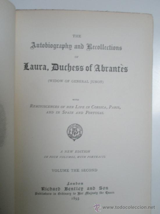Libros antiguos: The Autobiographie and Recollections of Laura, Duchess of Abrantès (widow of General Junot) ó Memoir - Foto 3 - 37793535