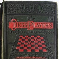 Libros antiguos: GOSSIP, G. H. D: THE CHESS-PLAYER'S MANUAL- MANUAL DE AJEDREZ. 1883. Lote 37829806