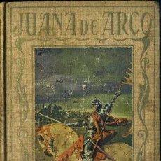 Libros antiguos: ARALUCE : JUANA DE ARCO (C. 1930). Lote 37831245