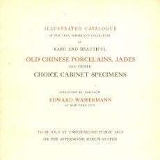 Alte Bücher - COLLECTION EDWARD WASSERMANN. illustrated catalogue of rare old chinese porcelains. New York, 1916. - 13432016