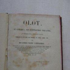 Libros antiguos: OLOT,SU COMARCA ,SUS EXTINGUIDOS VOLCANES,SU HISTORIA CIVIL...655. Lote 37923411