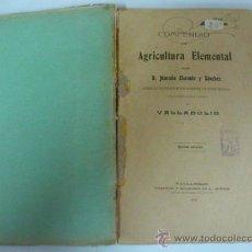 Libros antiguos: COMPENDIO DE AGRICULTURA ELEMENTAL POR D. MARCELO LLORENTE Y SANCHEZ. 1910. Lote 38030593