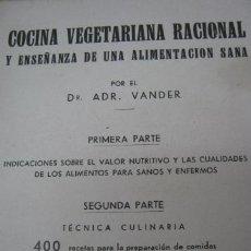 Libros antiguos: COCINA VEGETARIANA RACIONAL - VANDER 1934. Lote 38100572