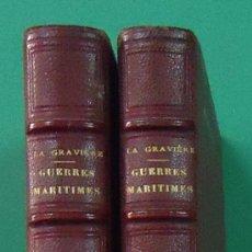 Libros antiguos: GUERRES MARITIMES SOUS LA RÉPUBLIQUE ET L´EMPIRE. E. JURIEN DE LA GRAVIÉRE. 2 TOMOS. PARÍS 1860.. Lote 38102148
