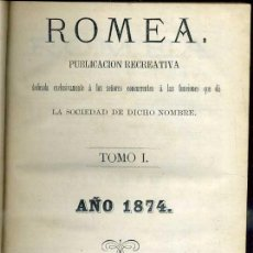 Libros antiguos: ROMEA REVISTA LITERARIA NÚMEROS 1 A 109 (1874 A 1877). Lote 38124707