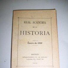 Libros antiguos: REAL ACADEMIA DE LA HISTORIA. [ANUARIO] : ENERO DE 1909. Lote 38167521