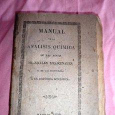 Libros antiguos: MANUAL DE LA ANALISIS DE LAS AGUAS MINERALES MEDICINALES - AÑO 1829 - MUY RARO.. Lote 38202550