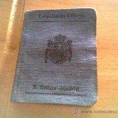 Libros antiguos: LEGISLACIÓN OBRERA.S.CALLEJA.1907. Lote 38206521