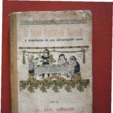 Libri antichi: COCINA VEGETARIANA RACIONAL Y ENSEÑANZA DE UNA ALIMENTACIÓN SANA. DR. ADR. VANDER. Lote 38276289