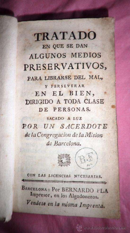 TRATADO DE MEDIOS PRESERVATIVOS PARA LIBRARSE DEL MAL - AÑO 1790 - LIBRO RARO. (Libros Antiguos, Raros y Curiosos - Historia - Otros)