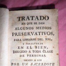 Alte Bücher - TRATADO DE MEDIOS PRESERVATIVOS PARA LIBRARSE DEL MAL - AÑO 1790 - LIBRO RARO. - 38240949