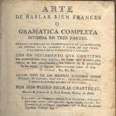 Libros antiguos: ARTE DE HABLAR BIEN FRANCÉS – AÑO 1786. Lote 38311831