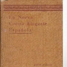 Libros antiguos: LA NUEVA COCINA ELEGANTE ESPAÑOLA .../ IGNACIO DOMÉNECH - 1936?. Lote 38350463